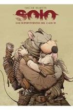 SOLO LOS SUPERVIVIENTES DEL CAOS N 03.