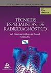 TÉCNICOS ESPECIALISTAS DE RADIODIAGNÓSTICO, SERVICIO GALLEGO DE SALUD (SERGAS). TEST PARTE ESPE