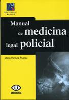 MANUAL DE MEDICINA LEGAL POLICIAL