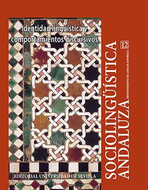 SOCIOLINGÜÍSTICA ANDALUZA 12, IDENTIDAD LINGÜÍSTICA Y COMPORTAMIENTOS DISCURSIVO.