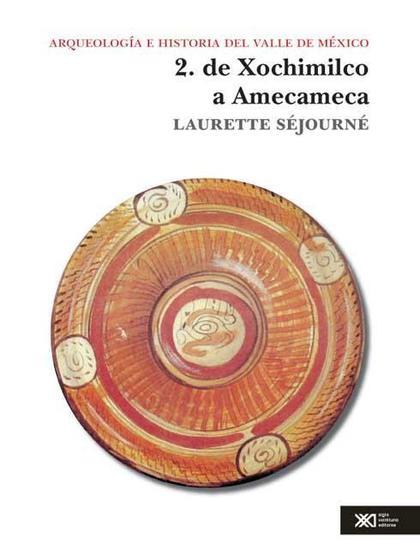DE XOCHIMILCO A AMECAMECA