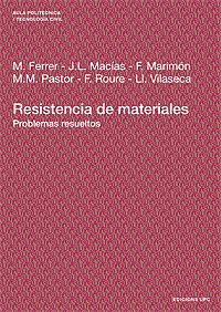 RESISTENCIA DE MATERIALES : PROBLEMAS RESUELTOS
