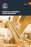 GESTIÓN DE LA ATENCIÓN AL CLIENTE/CONSUMIDOR - UF0036.