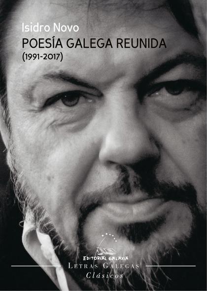 POESIA GALEGA REUNIDA(1991-2017)