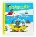 RICHARD SCARRY, MI PRIMER GRAN LIBRO CON POP-UPS