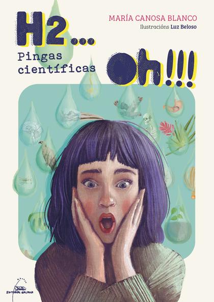 H2... OH!!!. PINGAS CIENTÍFICAS.
