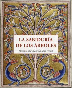 SABIDURIA DE LOS ARBOLES, LA