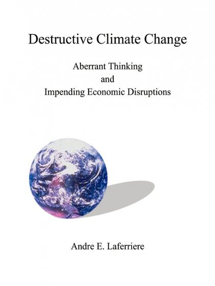 DESTRUCTIVE CLIMATE CHANGE