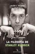 LA FILOSOFÍA DE STANLEY KUBRICK