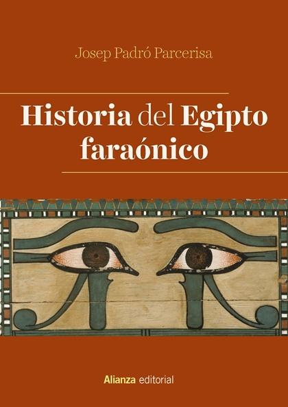 HISTORIA DEL EGIPTO FARAÓNICO.