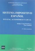 SISTEMA IMPOSITIVO ESPAÑOL : ESTATAL, AUTONÓMICO Y LOCAL