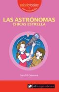 LAS ASTRÓNOMAS, CHICAS ESTRELLA