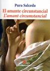 EL AMANTE CIRCUNSTANCIAL