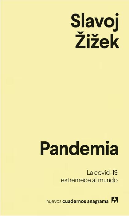 PANDEMIA. LA COVID-19 ESTREMECE AL MUNDO