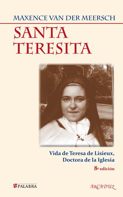 SANTA TERESITA                                                                  VIDA DE TERESA