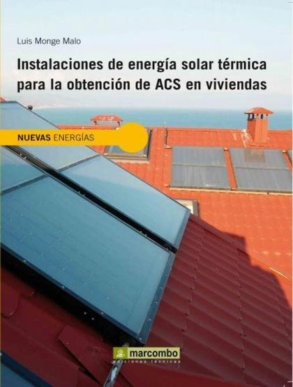 INSTALCIONES DE ENERGÍA SOLAR TÉRMICA PARA LA OBTENCIÓN DE ACS EN VIVIENDAS Y ED.