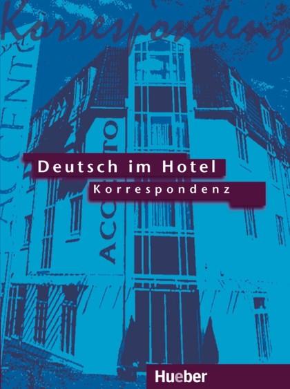 DEUTSCH IM HOTEL ESCRITO