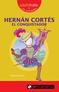 HERNAN CONQUISTADOR EL CONQUISTADOR.