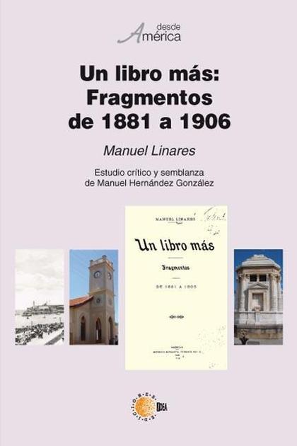 UN LIBRO MAS : FRAGMENTOS DE 1881 A 1906