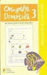ORTOGRAFÍA DIVERTIDA, 3