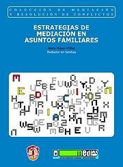 ESTRATEGIAS DE MEDIACIÓN EN ASUNTOS FAMILIARES.
