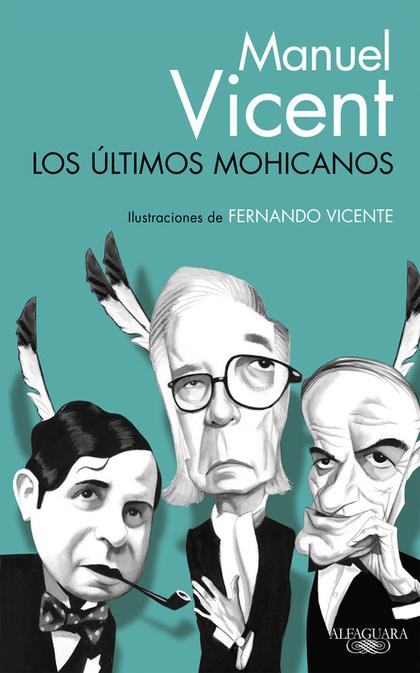 ULTIMOS MOHICANOS