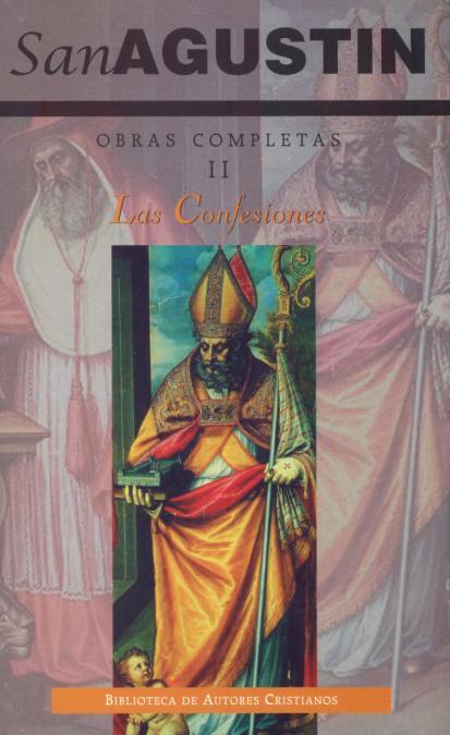 OBRAS COMPLETAS DE SAN AGUSTÍN. II: LAS CONFESIONES.