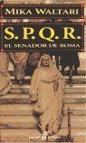 S.P.Q.R.: EL SENADOR DE ROMA