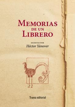 MEMORIAS DE UN LIBRERO.