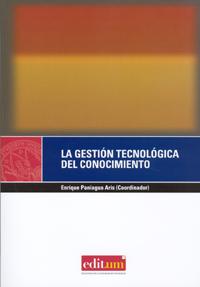 LA GESTIÓN TECNOLÓGICA DEL CONOCIMIENTO