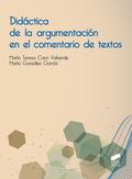 DIDÁCTICA DE LA ARGUMENTACIÓN EN EL COMENTARIO DE TEXTOS.