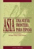 ASIA: UNA NUEVA FRONTERA PARA ESPAÑA.