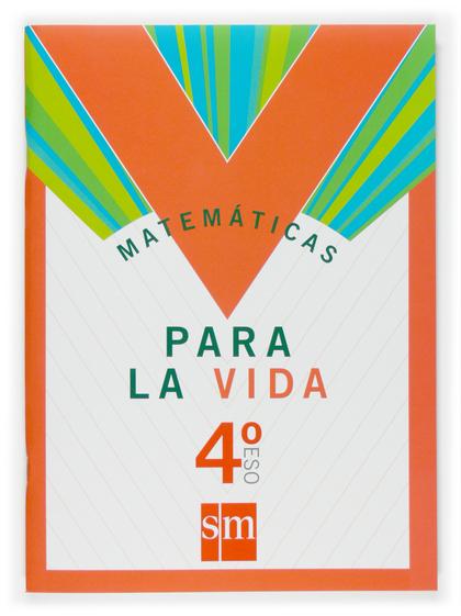 MATEMÁTICAS PARA LA VIDA, 4 ESO. CUADERNO