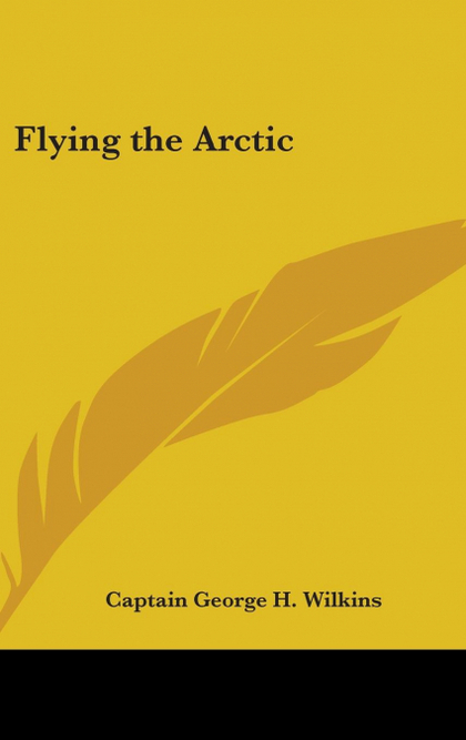 FLYING THE ARCTIC
