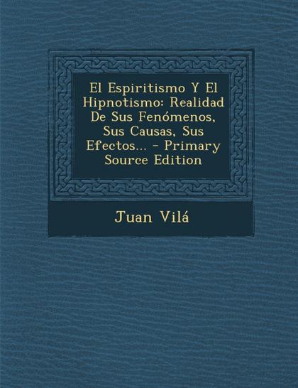 EL ESPIRITISMO Y EL HIPNOTISMO