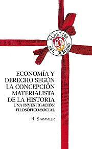 ECONOMÍA Y DERECHO SEGÚN LA CONCEPCIÓN MATERIALISTA DE LA HISITORIA