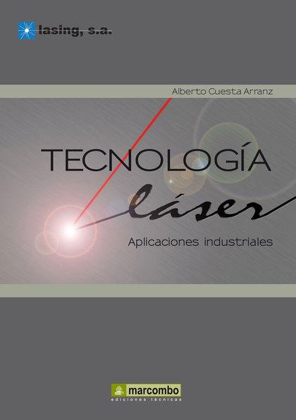 TECNOLOGIA LÁSER: APLICACIONES INDUSTRIALES.