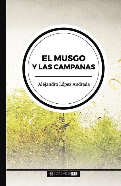 EL MUSGO Y LAS CAMPANAS.