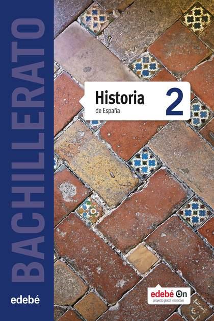HISTORIA DE ESPAÑA 2º BACHILLERATO.