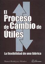 EL PROCESO DE CAMBIO DE ÚTILES