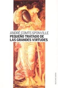 PEQUEÑO TRATADO DE LAS GRANDES VIRTUDES