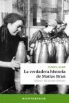 LA VERDADERA HISTORIA DE MATÍAS BRAN : LIBRO 1 : EL RECINTO WEISER