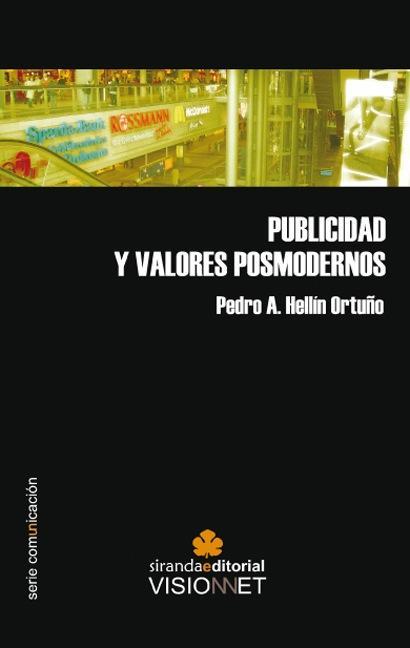 PUBLICIDAD Y VALORES POSMODERNOS