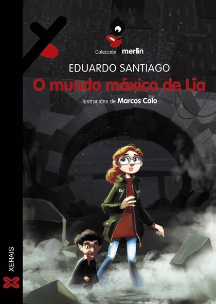 O MUNDO MÁXICO DE LÍA.