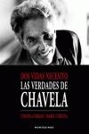 DOS VIDAS NECESITO : LAS VERDADES DE CHAVELA