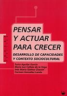 PENSAR Y ACTUAR PARA CRECER: DESARROLLO DE CAPACIDADES Y CONTEXTO SOCI