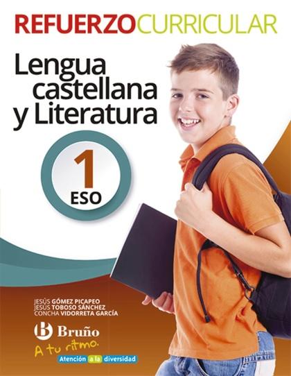 A TU RITMO REFUERZO CURRICULAR LENGUA CASTELLANA Y LITERATURA 1 ESO.
