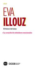 EL FUTURO DEL ALMA. + LA CREACIÓN DE ESTÁNDARES EMOCIONALES