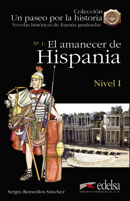 EL AMANECER DE HISPANIA