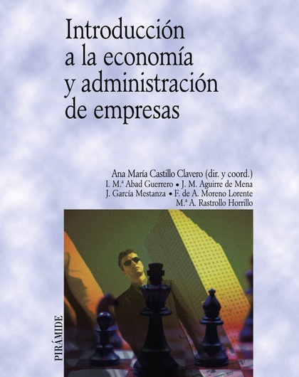 INTRODUCCIÓN A LA ECONOMÍA Y ADMINISTRACIÓN DE EMPRESAS